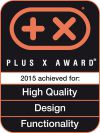 Distinguished with Plus X Award in the category high Quality + Design + Functionality